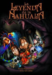 La Leyenda De La Nahuala [DVDRip] [Latino] [Animacion]